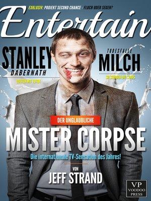 cover image of Der unglaubliche Mr. Corpse