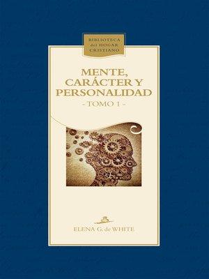 cover image of Mente, carácter y personalidad