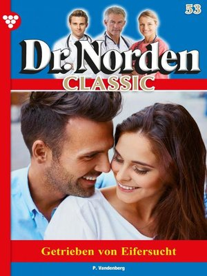cover image of Dr. Norden Classic 53 – Arztroman
