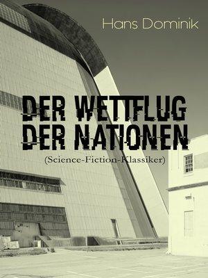cover image of Der Wettflug der Nationen (Science-Fiction-Klassiker)
