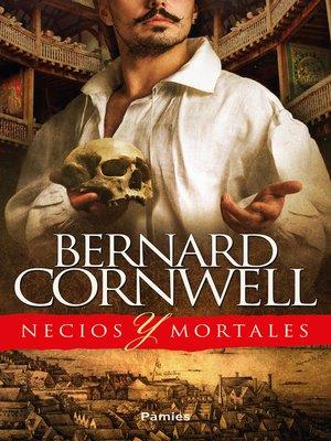 cover image of Necios y mortales