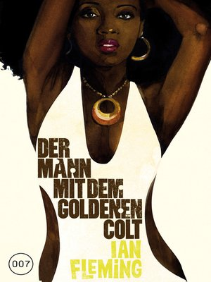 cover image of James Bond 13--Der Mann mit dem goldenen Colt