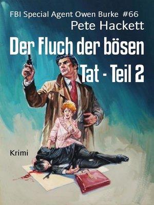 cover image of Der Fluch der bösen Tat--Teil 2