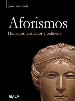 cover image of Aforismos. Humanos, cristianos y políticos.