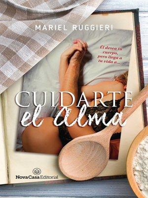 cover image of Cuidarte el alma