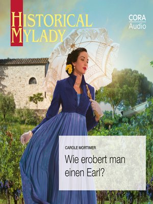 cover image of Wie erobert man einen Earl? (Historical MyLady)