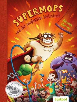 cover image of Supermops und der waghalsige Wettstreit