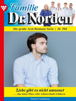 cover image of Familie Dr. Norden 708 – Arztroman