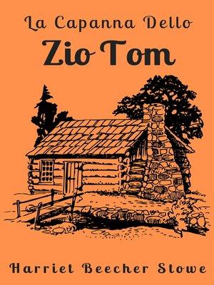 cover image of La Capanna Dello Zio Tom
