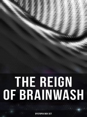cover image of The Reign of Brainwash