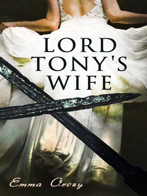 cover image of Lord Tony's Wife
