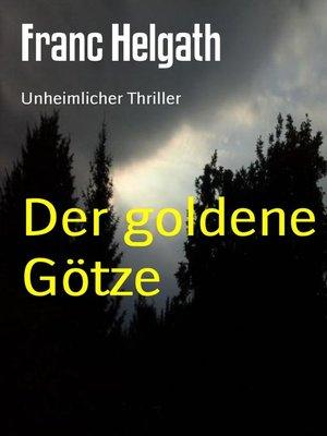 cover image of Der goldene Götze