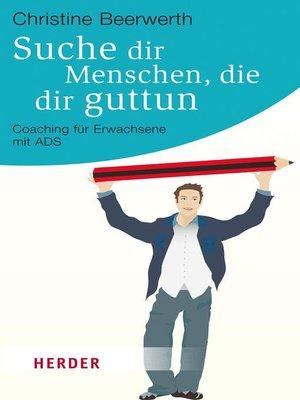 cover image of Suche dir Menschen, die dir guttun