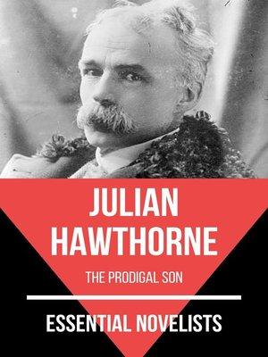 cover image of Essential Novelists--Julian Hawthorne