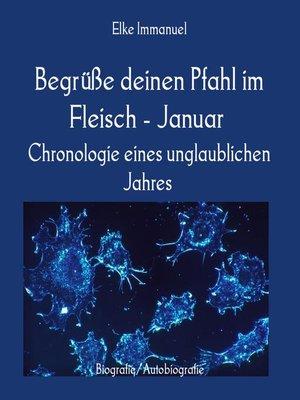 cover image of Begrüße deinen Pfahl im Fleisch--Januar