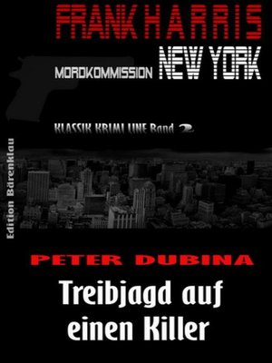 cover image of Treibjagd auf einen Killer (Frank Harris, Mordkommission New York Band 2)