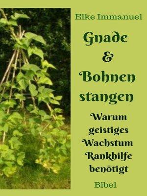 cover image of Gnade und Bohnenstangen