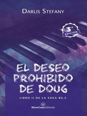 cover image of El deseo prohibido de Doug