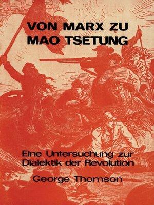cover image of Von Marx zu Mao Tsetung