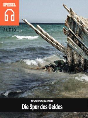 cover image of Die Spur des Geldes