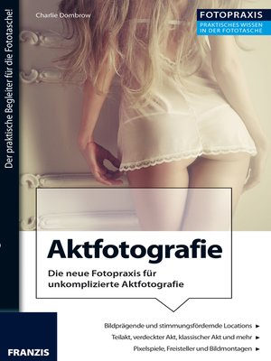 cover image of Foto Praxis Aktfotografie