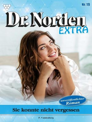 cover image of Dr. Norden Extra 19 – Arztroman