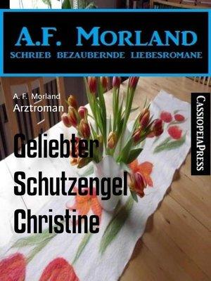 cover image of Geliebter Schutzengel Christine