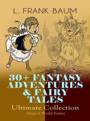 cover image of 30+ Fantasy Adventures & Fairy Tales– Ultimate Collection