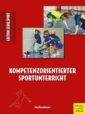 cover image of Kompetenzorientierter Sportunterricht