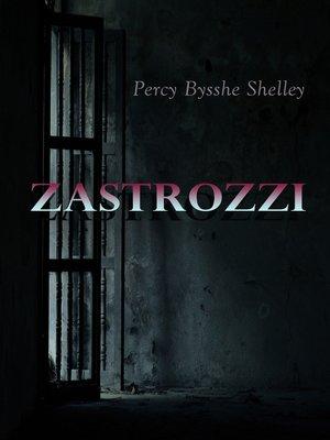 cover image of Zastrozzi