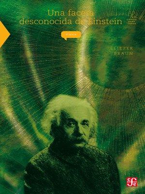 cover image of Una faceta desconocida de Einstein