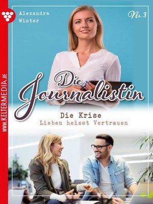 cover image of Die Journalistin 3 – Liebesroman