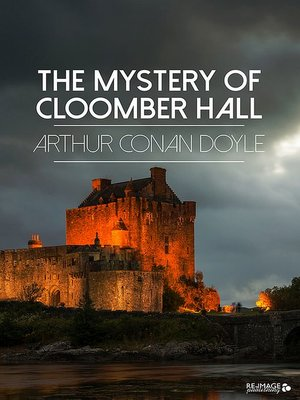 cover image of The Mystery of Cloomber Hall