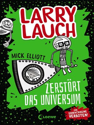 cover image of Larry Lauch zerstört das Universum (Band 2)