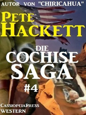 cover image of Die Cochise Saga Band 4