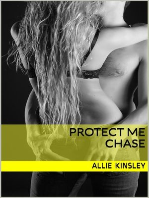 cover image of Protect Me--Chase