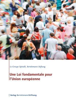 cover image of Une Loi fondamentale pour l'Union européenne