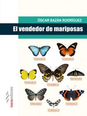 cover image of El vendedor de mariposas