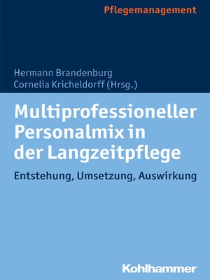 cover image of Multiprofessioneller Personalmix in der Langzeitpflege