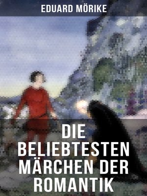 cover image of Die beliebtesten Märchen der Romantik