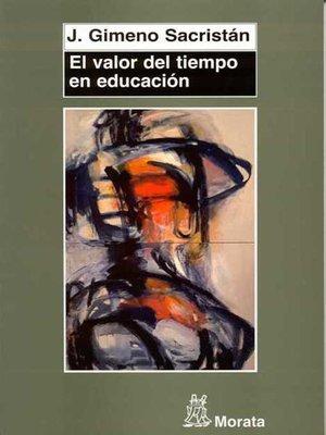 cover image of El valor del tiempo en educación