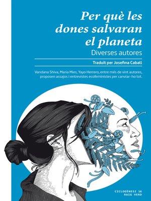 cover image of Per què les dones salvaran el planeta
