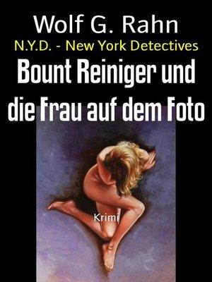 cover image of Bount Reiniger und die Frau auf dem Foto