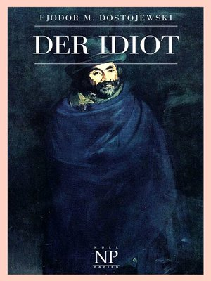 cover image of Der Idiot