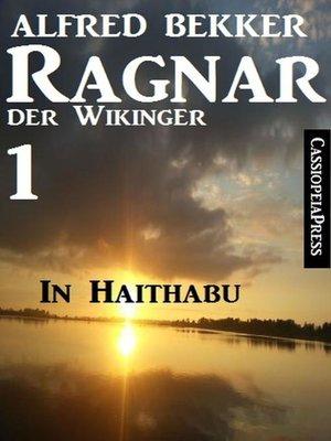 cover image of Ragnar der Wikinger 1