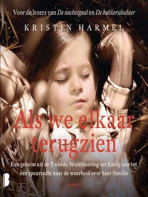 cover image of Als we elkaar terugzien