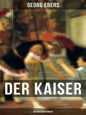 cover image of Der Kaiser (Historischer Roman)