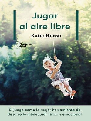 cover image of Jugar al aire libre
