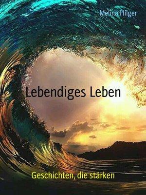 cover image of Lebendiges Leben