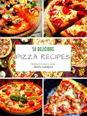 cover image of 50 Delicious Pizza Recipes